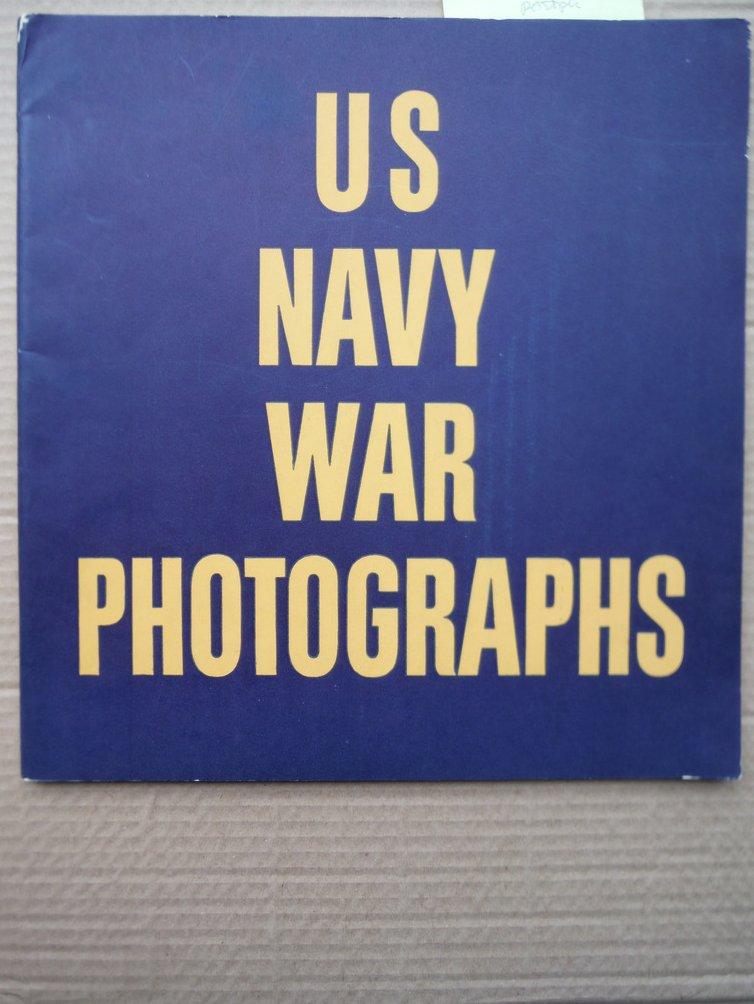 Image 0 of U.S. Navy War Photographs : Pearl Harbor to Tokyo Harbor