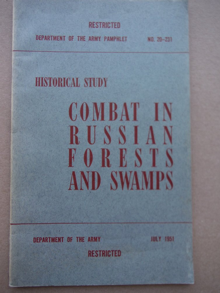 Historical Study: Combat in Russian Forests and Swamps