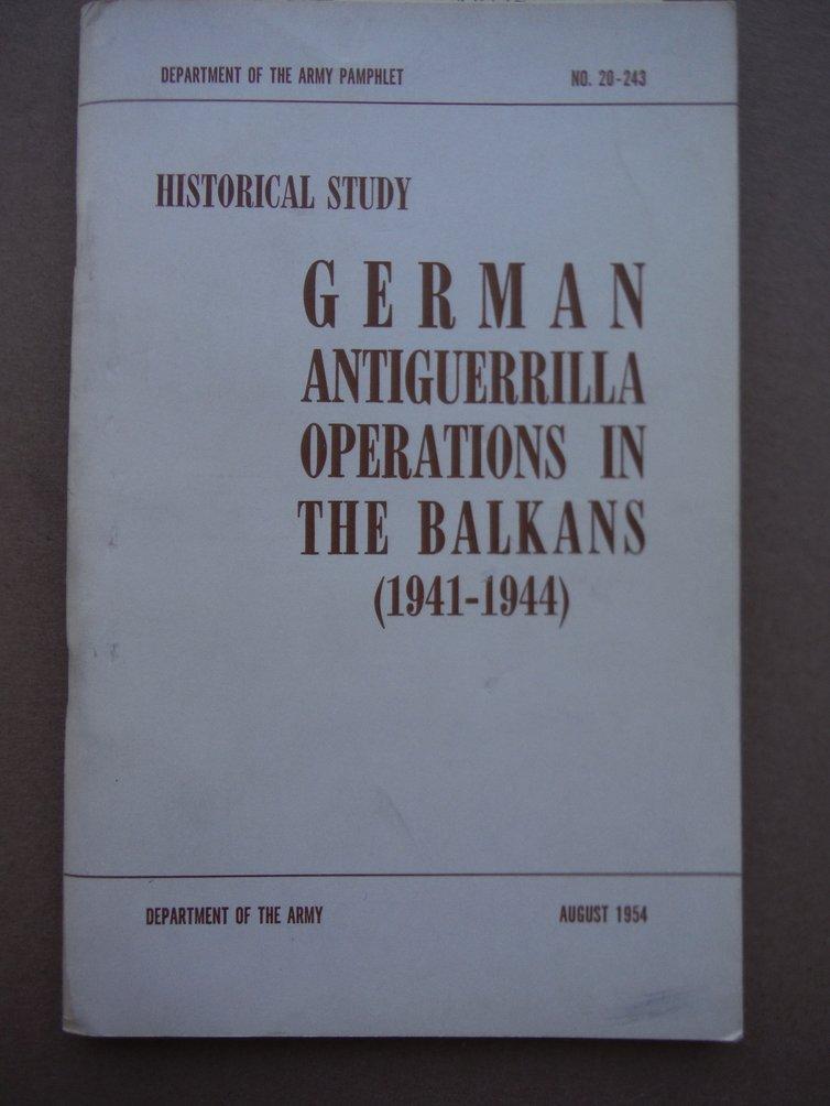 German Antiguerrilla Operations In The Balkans 1941-1944