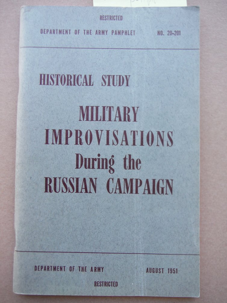 Image 0 of Military Improvisation During the Russian Campaign. German Report Series. DAPAM