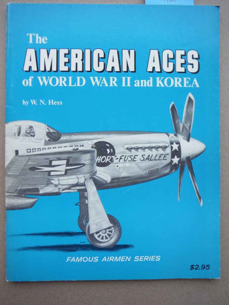 Image 0 of The American Aces of World War II and Korea - Famous Airmen Series