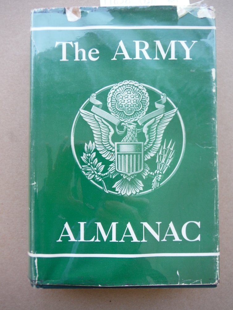 The Army Almanac: A Book of Facts Concerning the United States Army