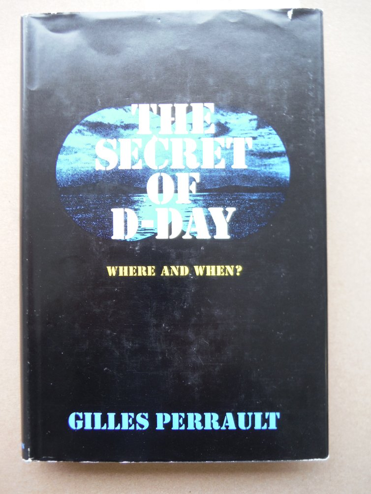 Image 0 of The Secret of D-Day: Where and When?