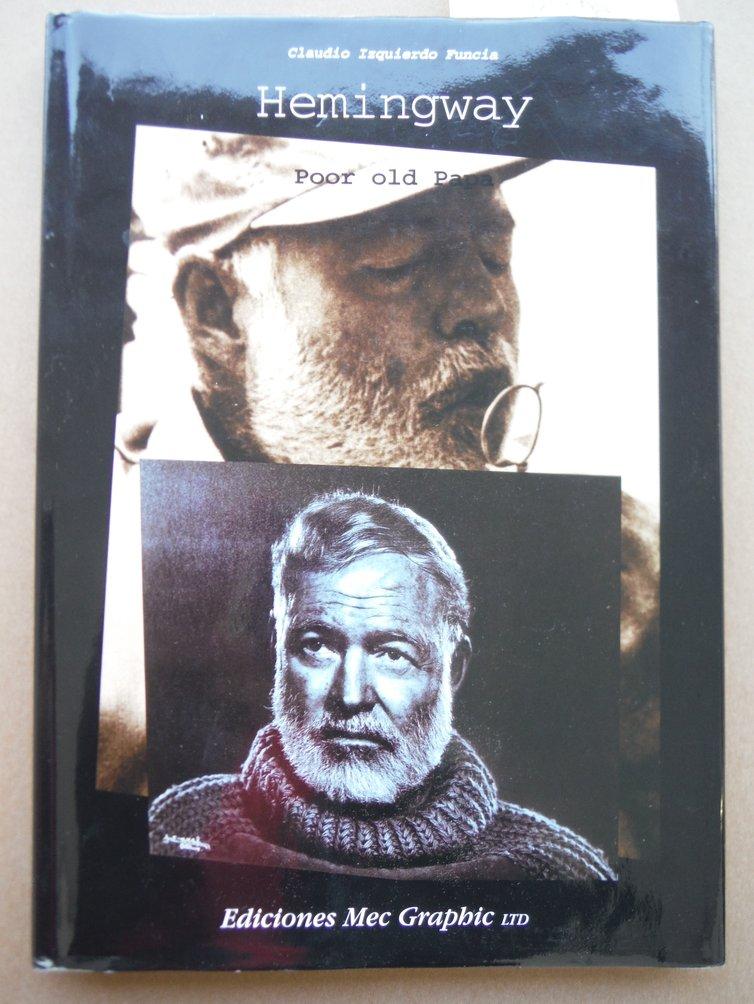 HEMINGWAY/POOR OLD PAPA