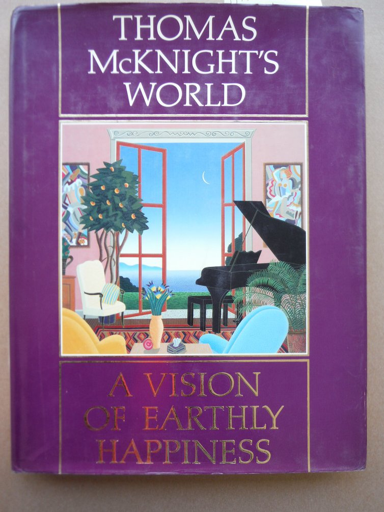 Image 0 of Thomas McKnight's World: A Vision of Earthly Happiness