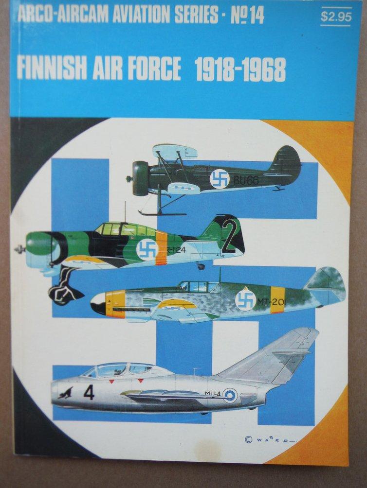 Finnish Air Force, 1918-1968 (Arco-Aircam Aviation Series No. 14)