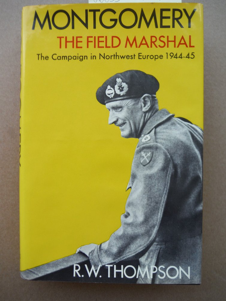 Image 0 of Montgomery: The Field Marshal