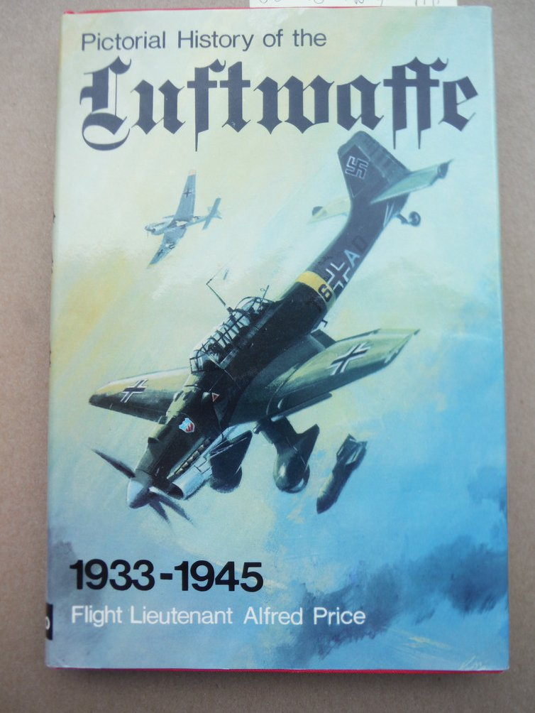 Image 0 of Pictorial  History of the Luftwaffe 1933-1945