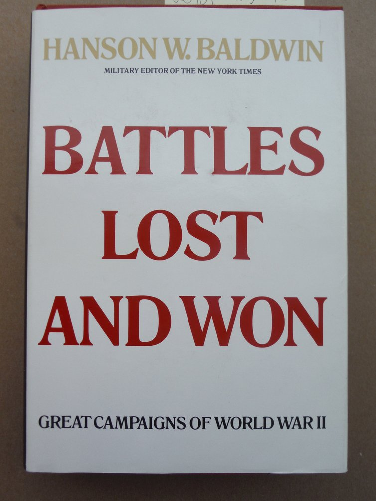Image 0 of Battles Lost and Won Great Campaigns of World War II