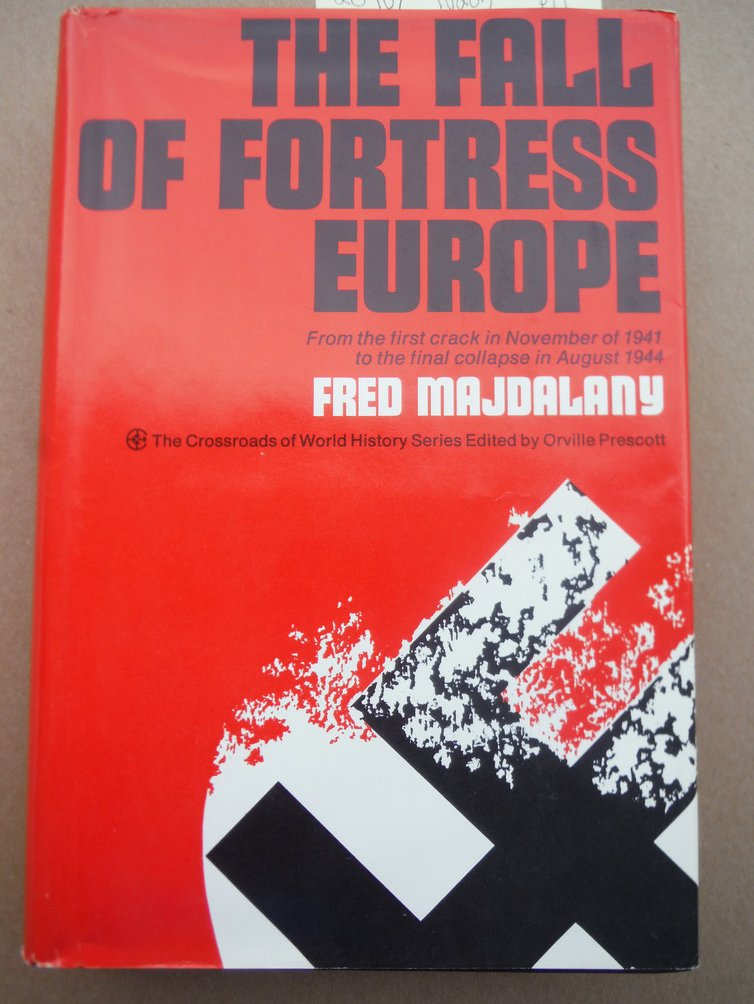 Image 0 of The Fall of Fortress Europe, Crossroads of World History Series