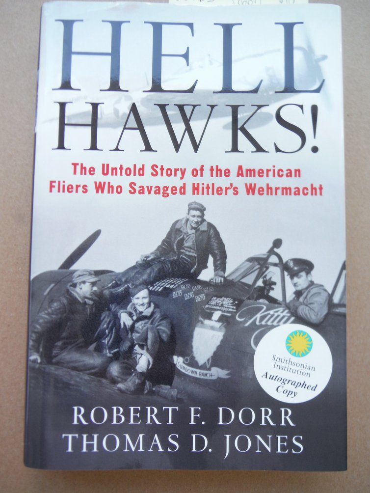 Image 0 of Hell Hawks!: The Untold Story of the American Fliers Who Savaged Hitler's Wehrma