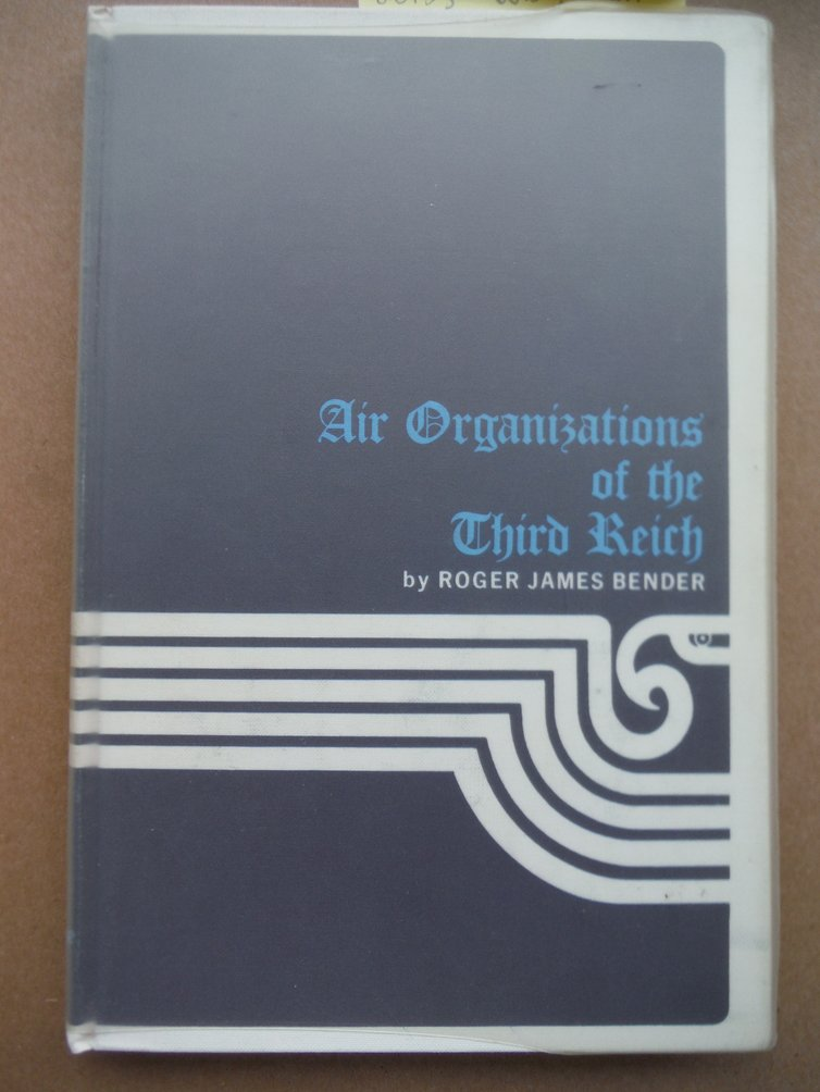 Air Organizations of the Third Reich. Vol. 1.