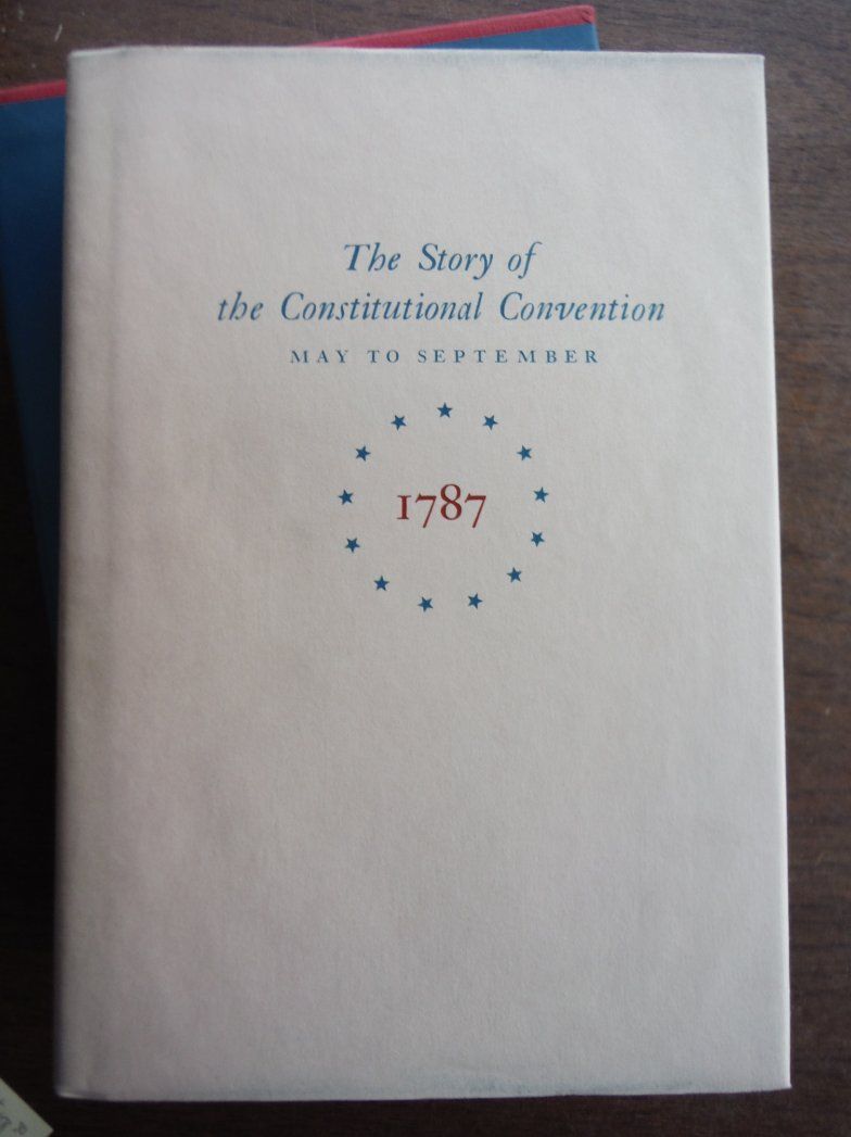 The Story of the Constitutional Convention