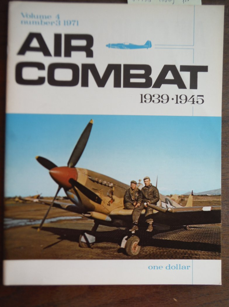 Air Combat 1939 - 1945 Vol. 4 No. 3 1971