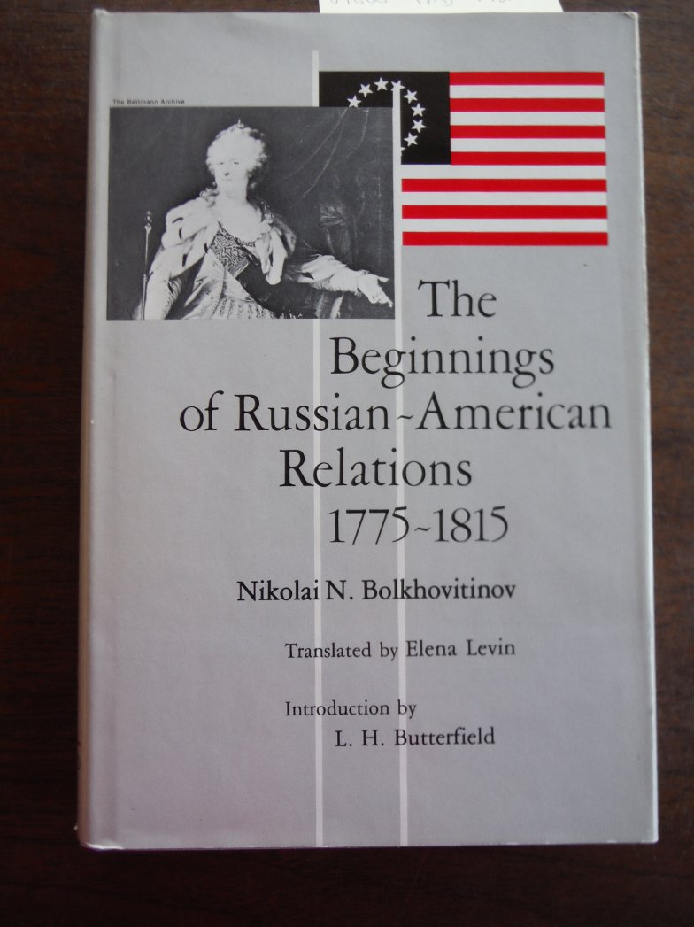 The Beginnings of Russian-American Relations, 1775-1815