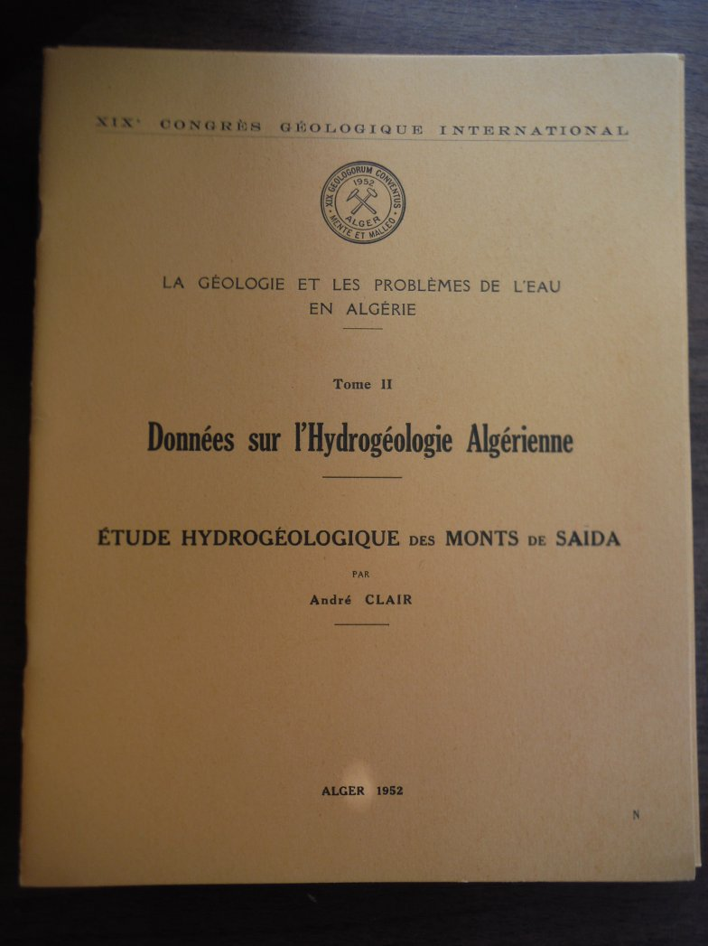 La Geologie et les Problemes de l'Eau en Algerie TOME II