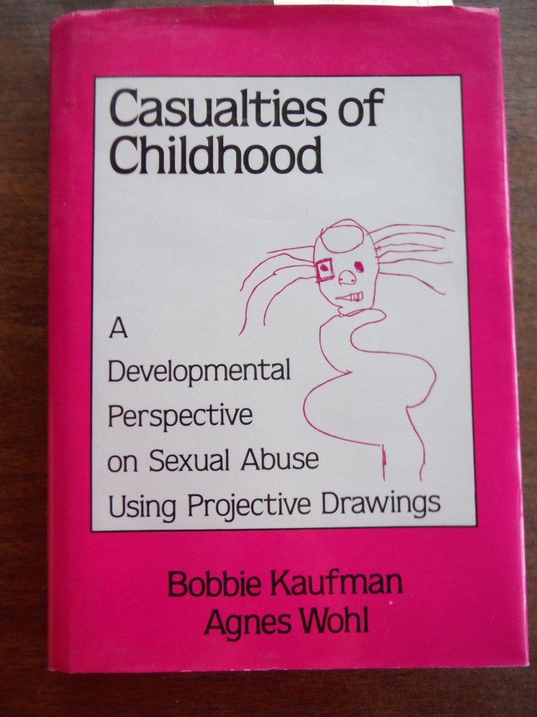 Casualties Of Childhood: A Developmental Perspective On Sexual Abuse Using Proje