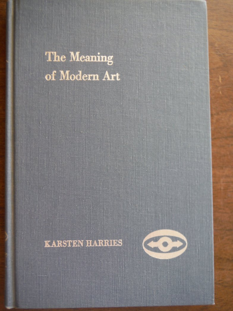 The Meaning of Modern Art: A Philosophical Interpretation