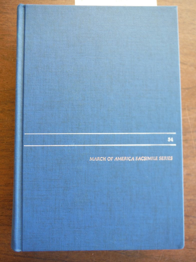 History of the Late War in the Western Country March of America Facsimile Series