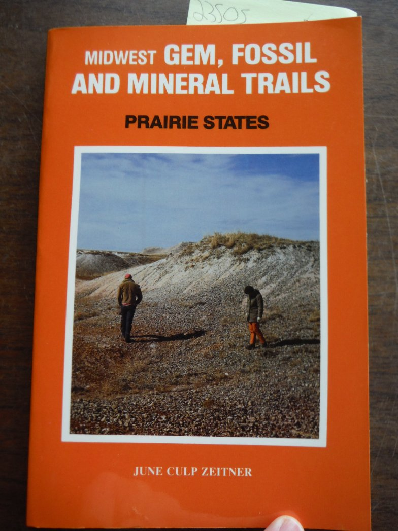 Midwest Gem Fossil and Mineral Trails: Prairie States