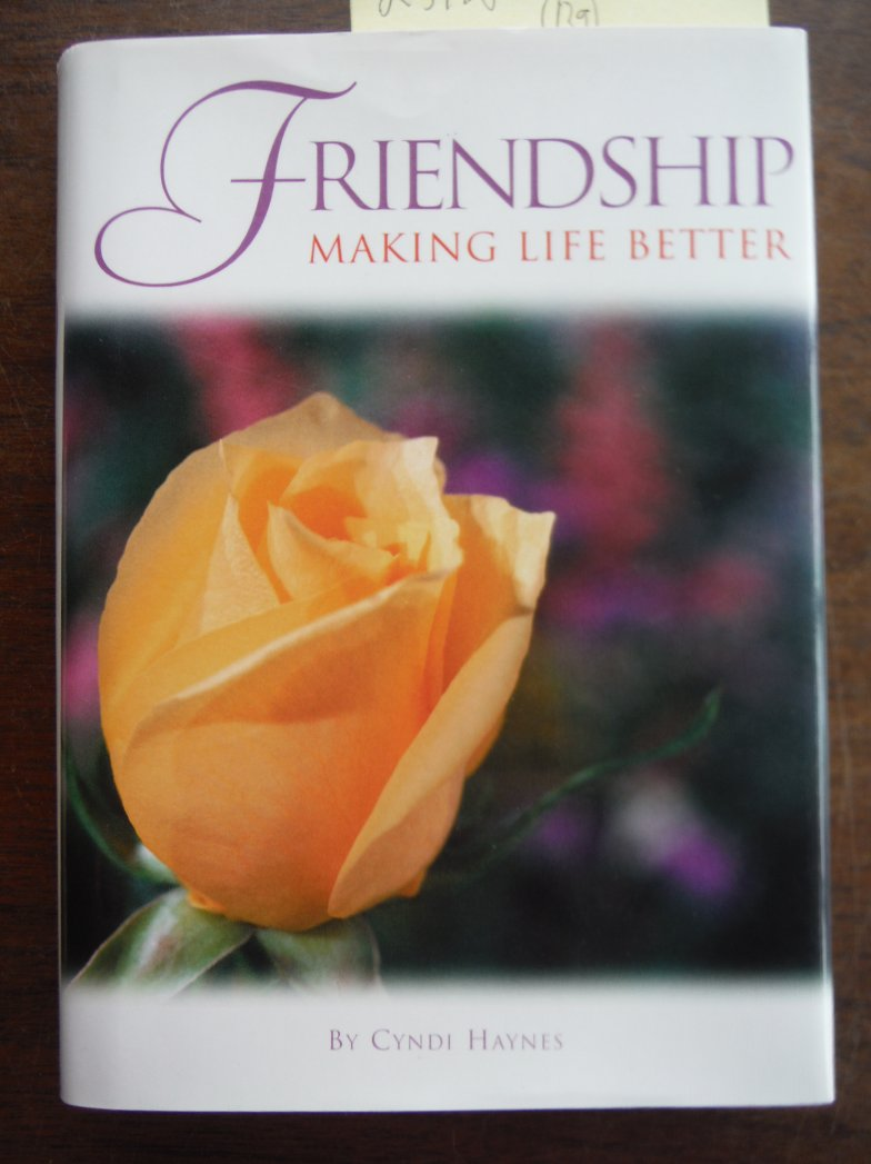 Friendship Making Life Better