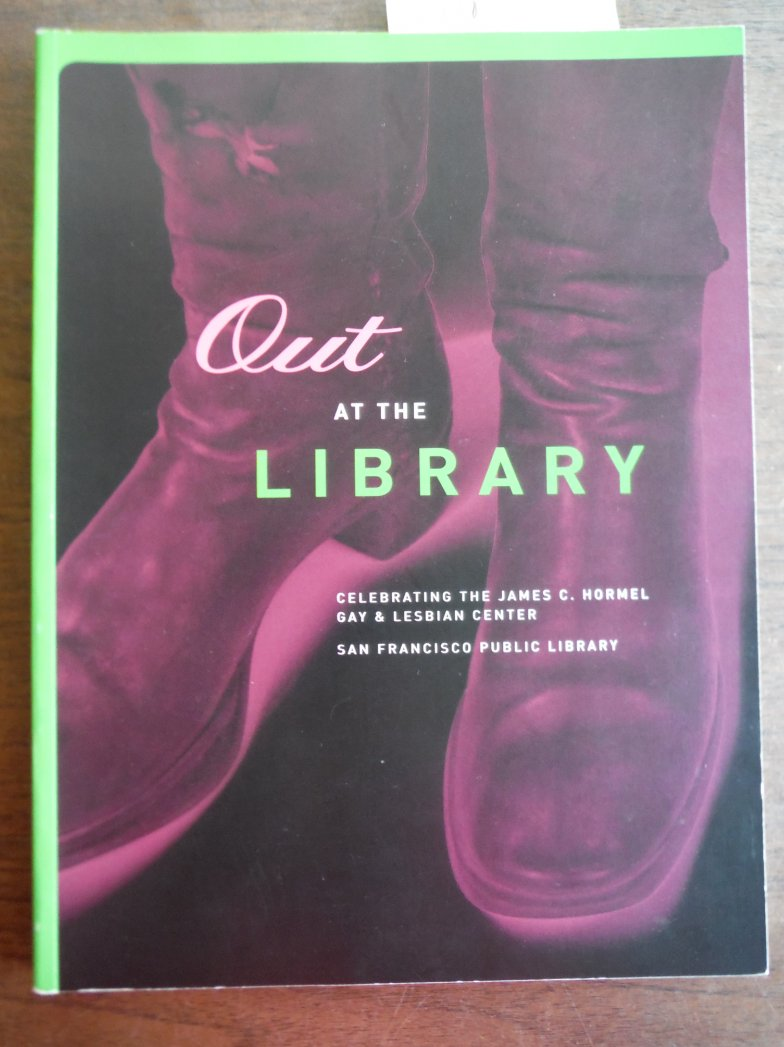 Out At The Library: Celebrating the James C. Hormel Gay & Lesbian Center