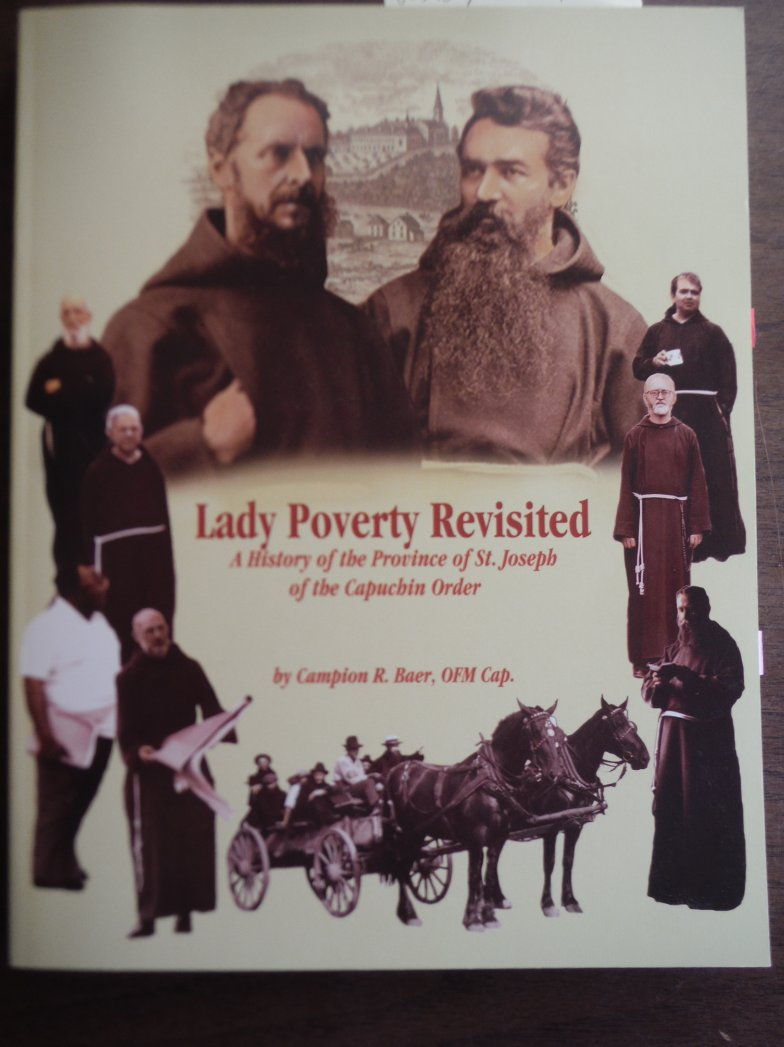 A Romance of Lady Poverty Revisited a History of the Province of St. Joseph of t