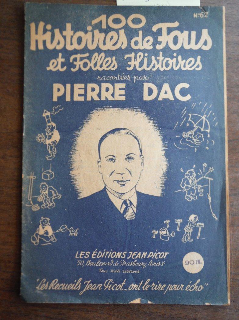 Cent Histoires de Fous et folles histoires racontees par Pierre Dac  No. 62
