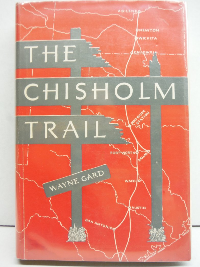 The Chisholm Trail (First Edition)