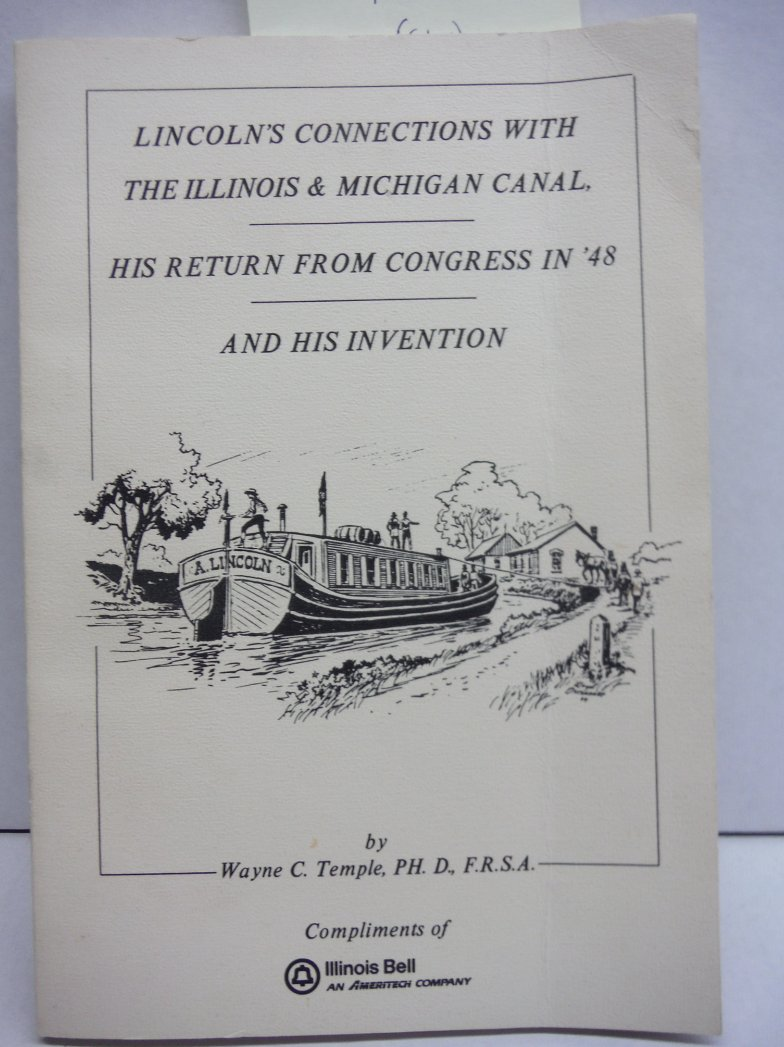 Lincoln's Connections with the Illinois & Michigan Canal, His Return from Congre