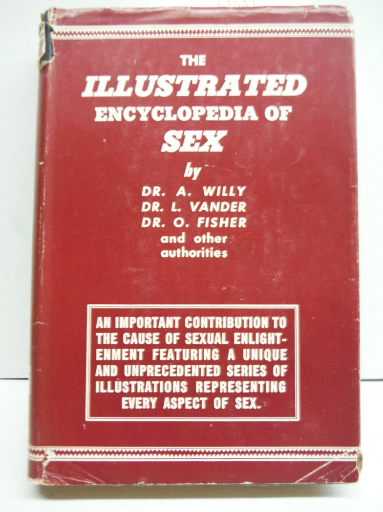 The Illustrated Encyclopedia of Sex (Hard Cover)