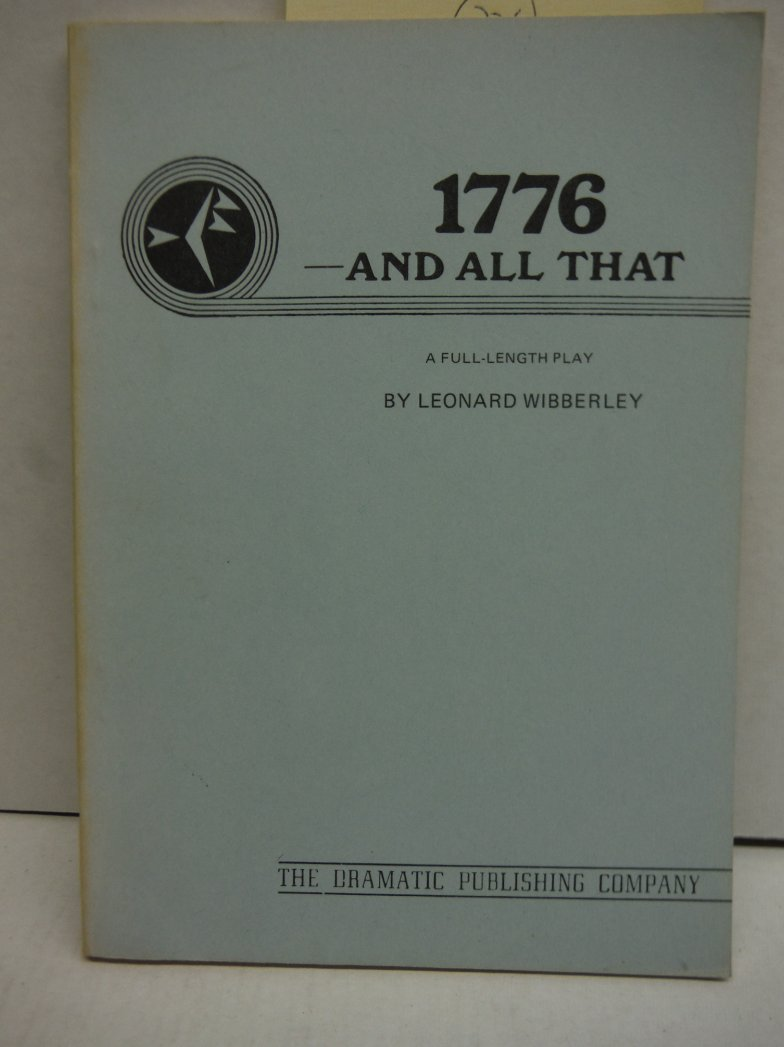 1776--and all that: A full-length play,