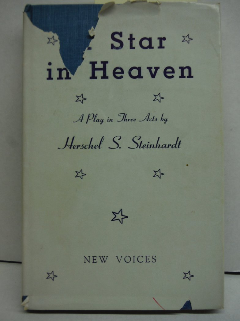 A Star in Heaven A Play in Three Acts