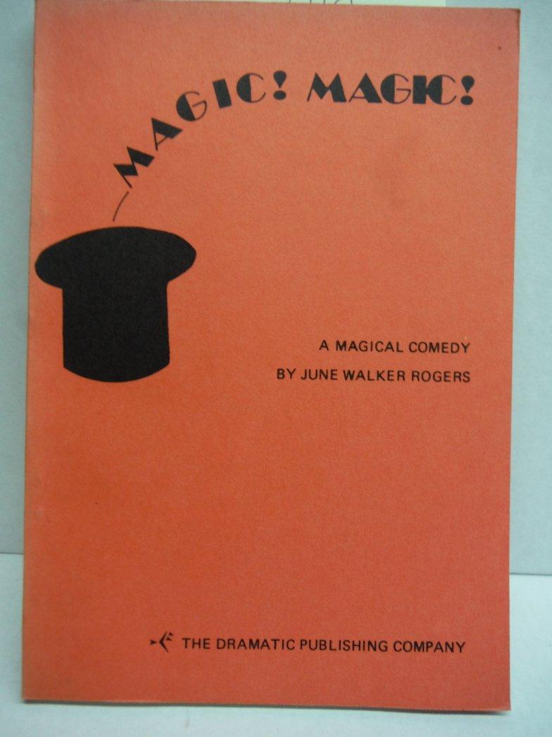 Magic!  Magic! A Magical Comedy