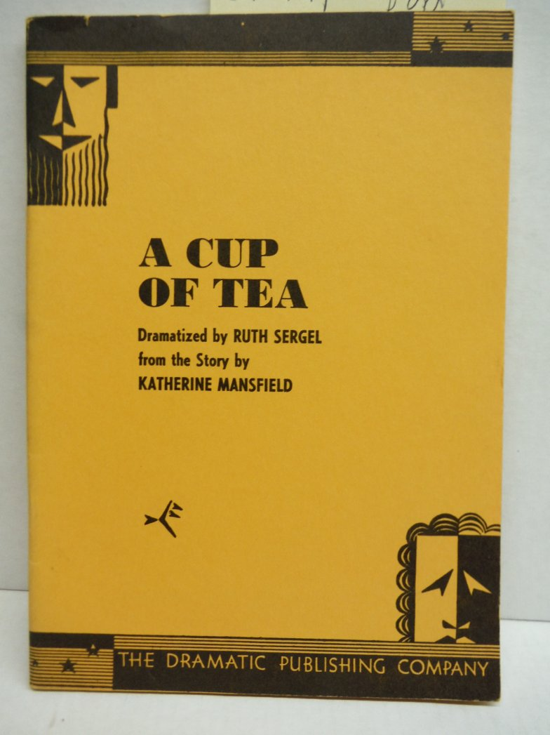 A Cup of Tea (Dramatized from the story by Katherine Mansfield)