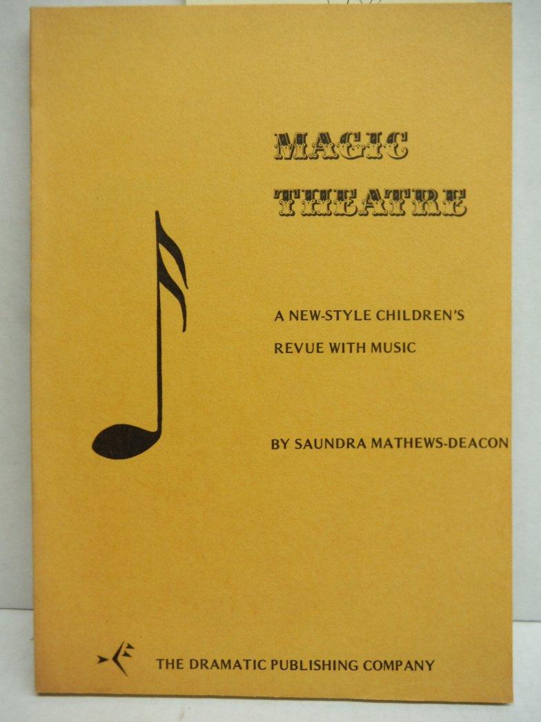 Magic Theatre: A New-Style Children's Revue with Music