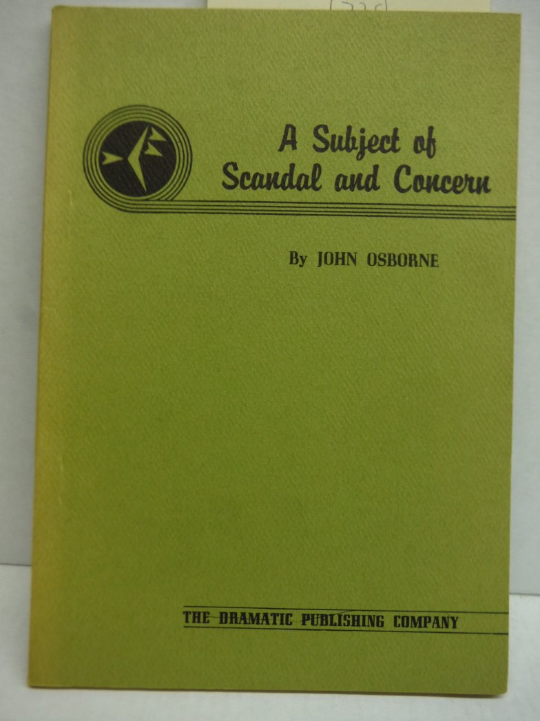 A Subject of Scandal and Concern A Play