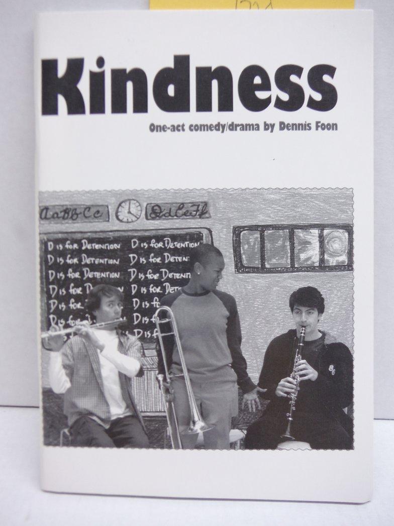 Kindness (A Play)