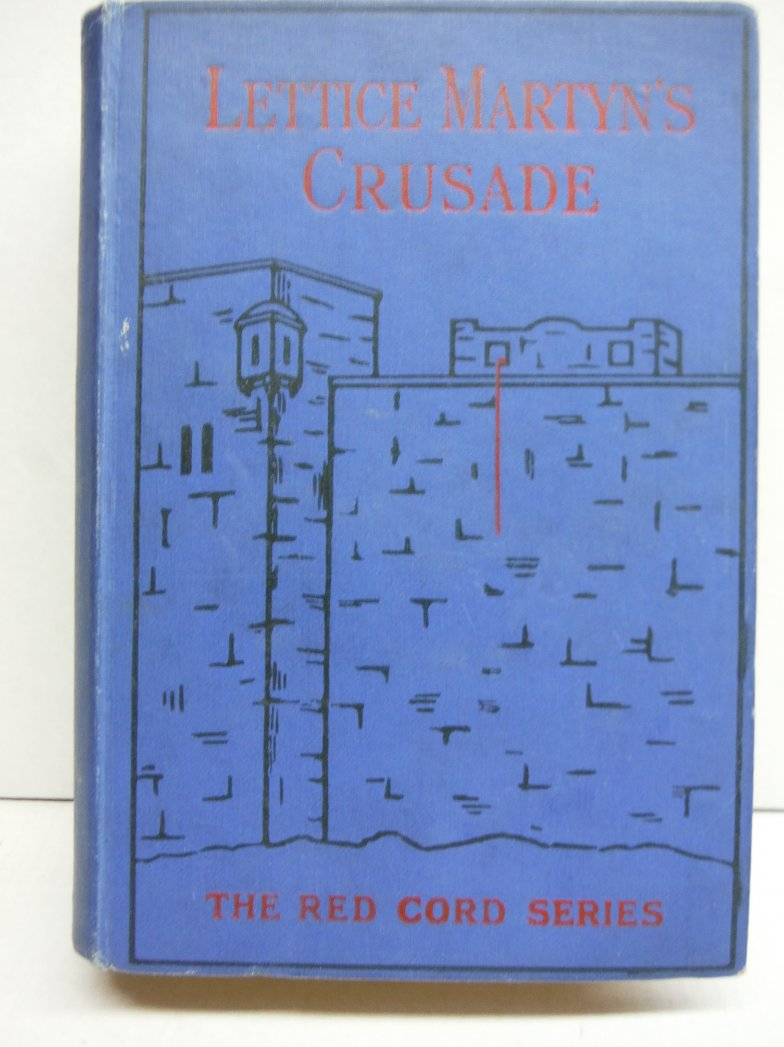 Lettice Martyn's Crusade