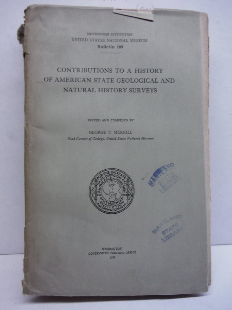 Contributions to a History of American State Geological and Natural History Surv