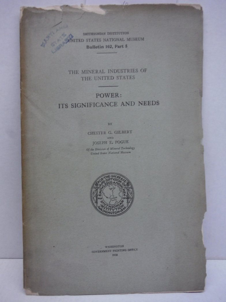 Power: Its significance and needs (Mineral industries of the United States)