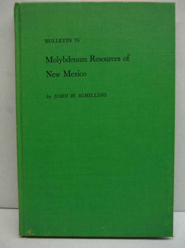 Molybdenum Resources of New Mexico (Bulletin 76)