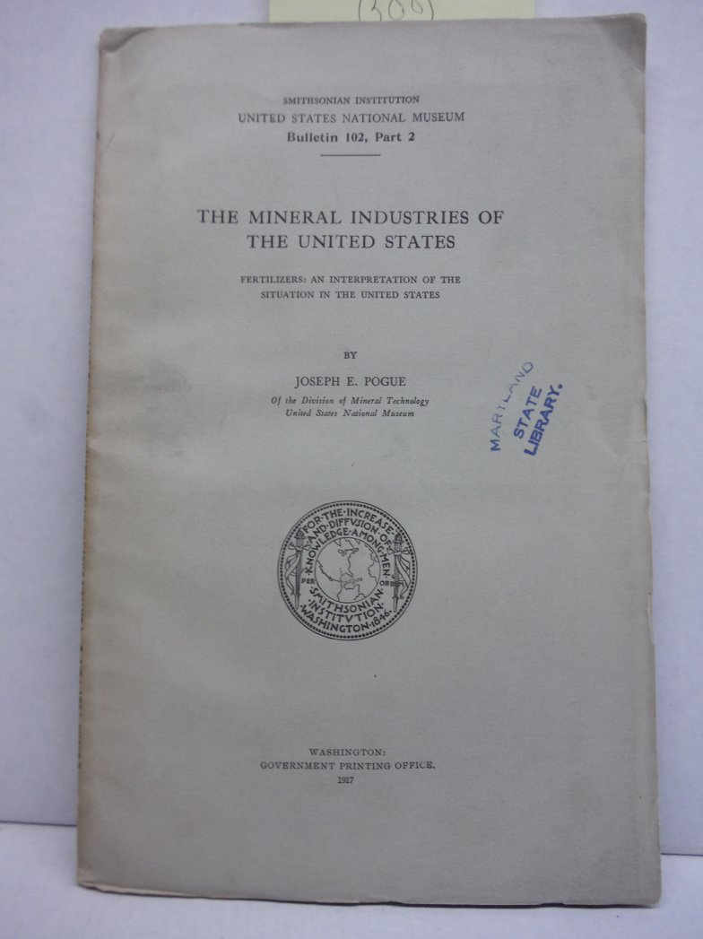 The Mineral Industries of the United States: Fertilizersz; An Interpretation of
