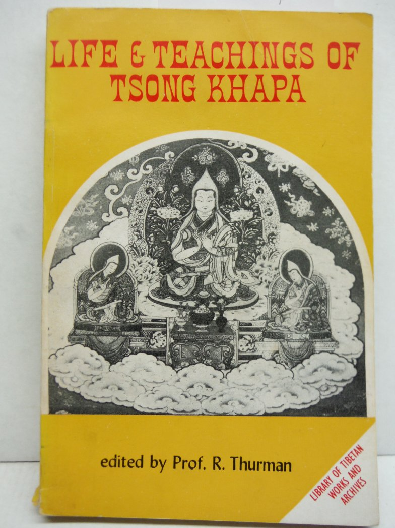 Life & Teachings of Tsong Khapa