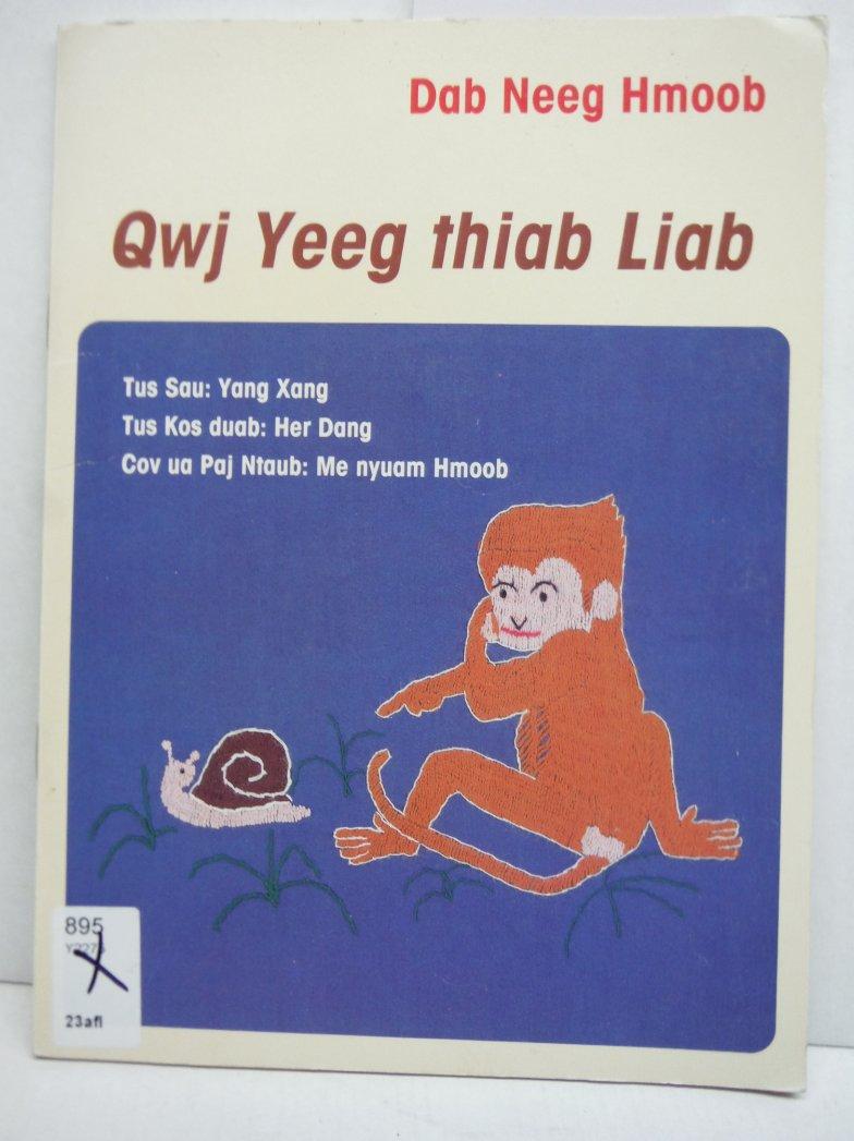 Qwj Yeeg thiab Liab (Snail and Red)