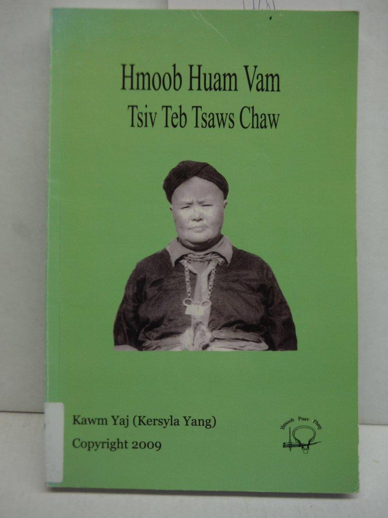 Hmoob  Huam Vam Tsiv Teb Tsaws Chaw