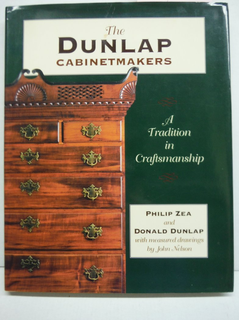 The Dunlap Cabinetmakers, A Tradition in Craftsmanship