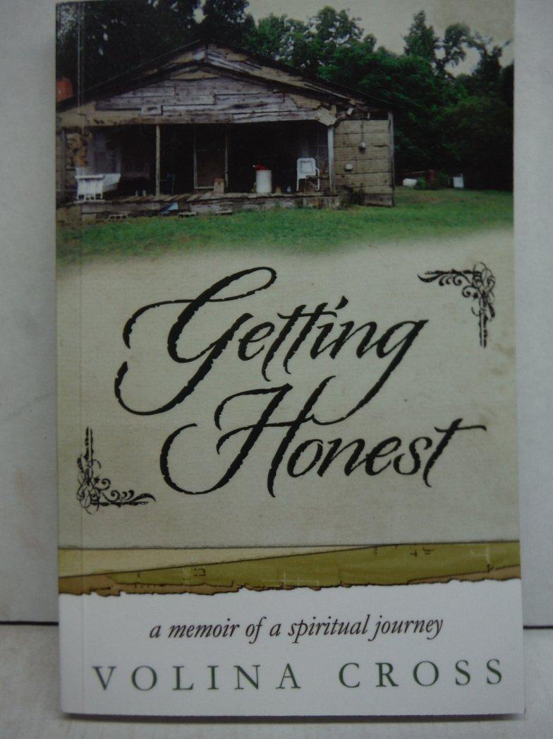 Getting Honest: A Memoir of a Spiritual Journey
