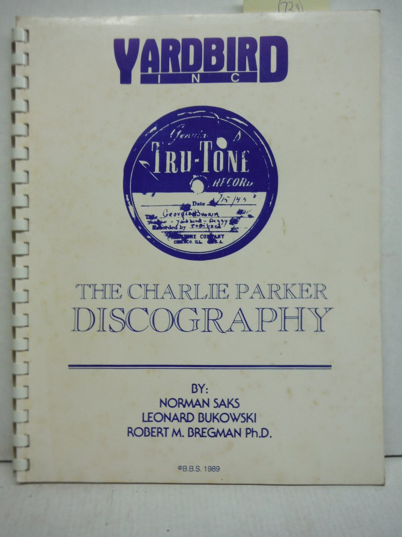 The Charlie Parker discography
