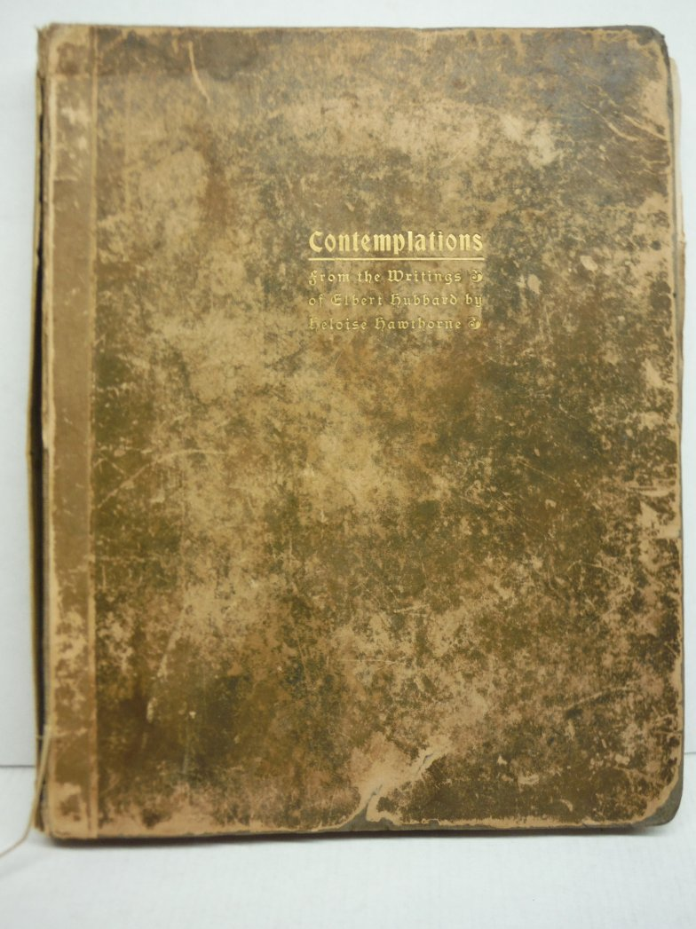 Contemplations, Being Several Short Essays, Helpful Sermonettes, Epigrams and Or